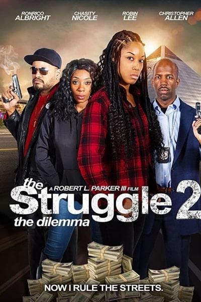 The Struggle II: The Delimma