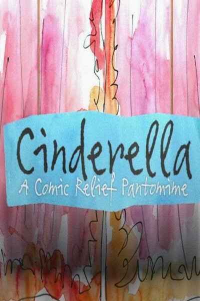 Cinderella: A Comic Relief Pantomime for Christmas