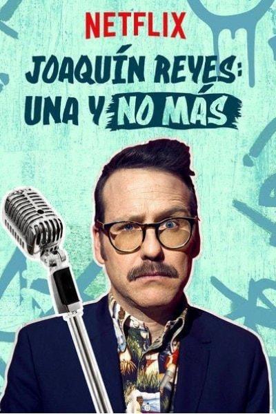 Joaquín Reyes: Una y no más [Audio: Spanish]