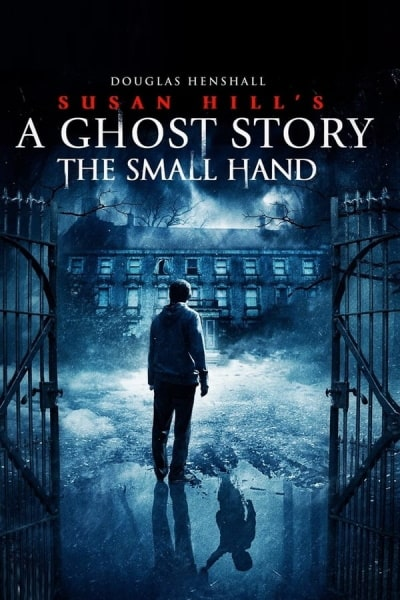 The Small Hand (Ghost Story)