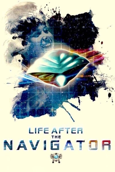 Life After the Navigator | Watch Movies Online